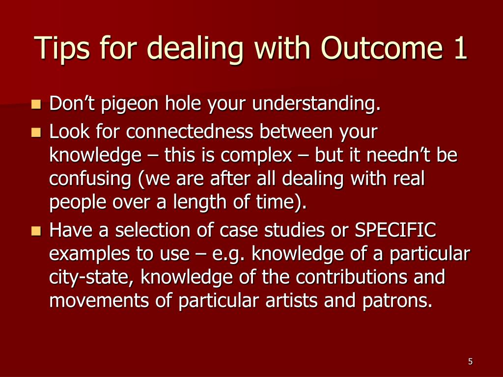 Tips for dealing with Outcome 1