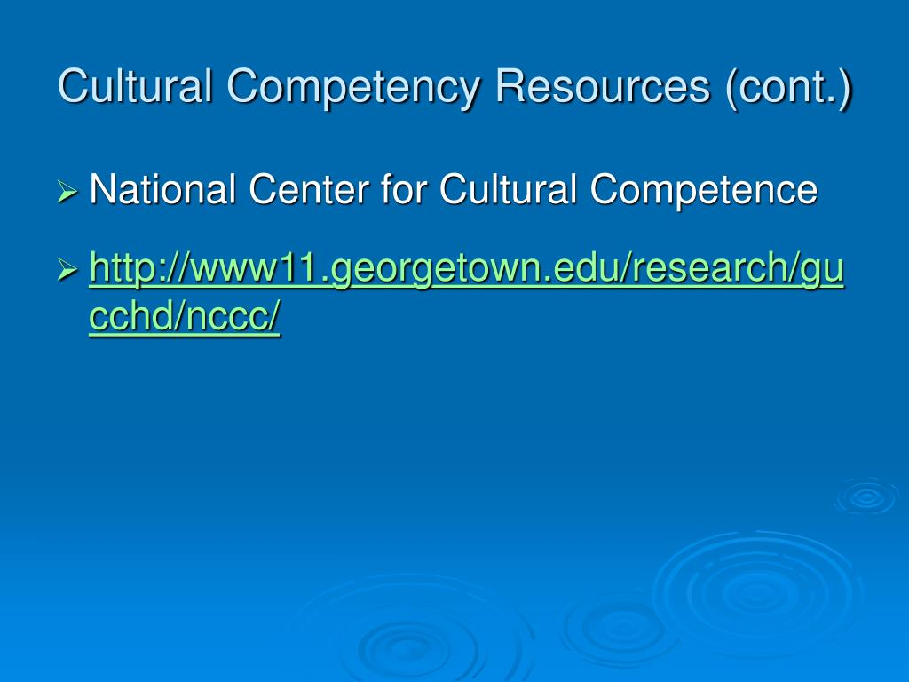Cultural Competency Resources (cont.)