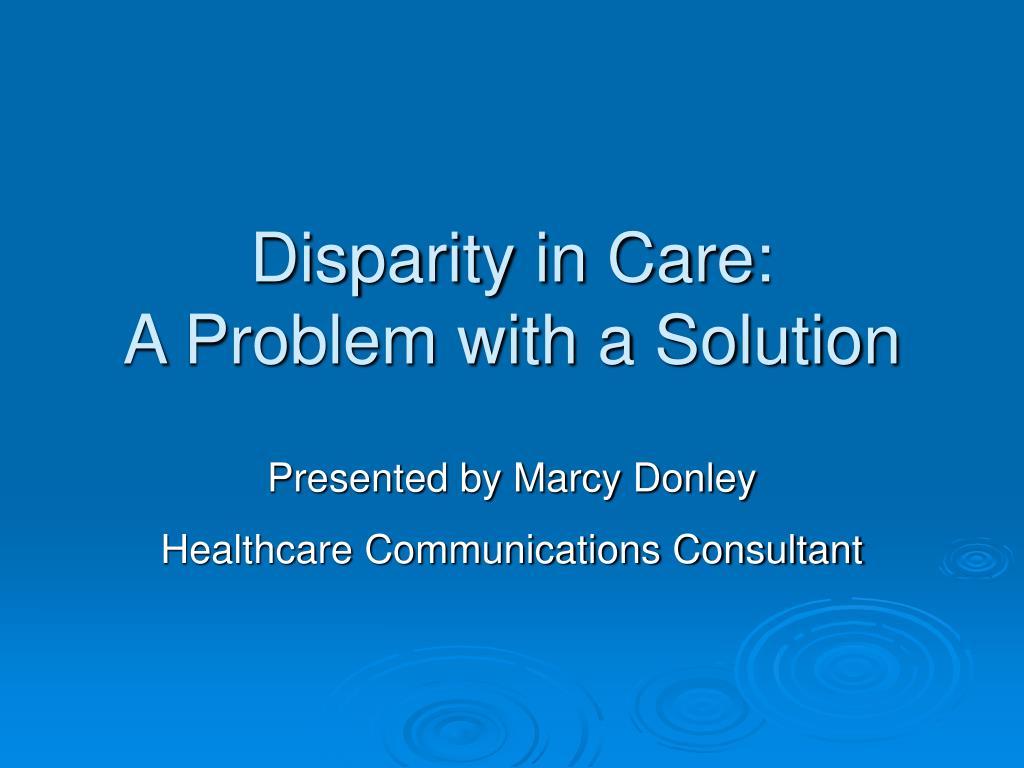 Disparity in Care: