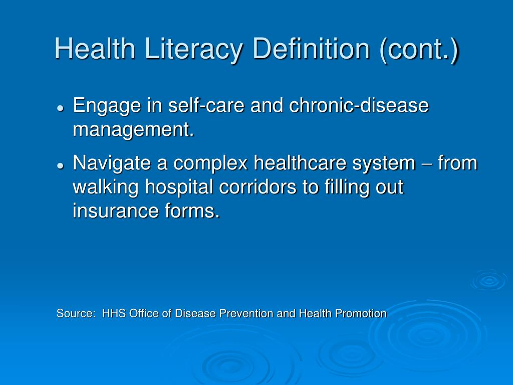 Health Literacy Definition (cont.)