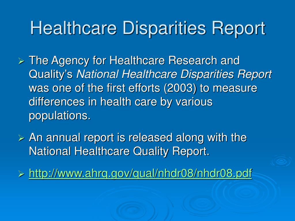 Healthcare Disparities Report