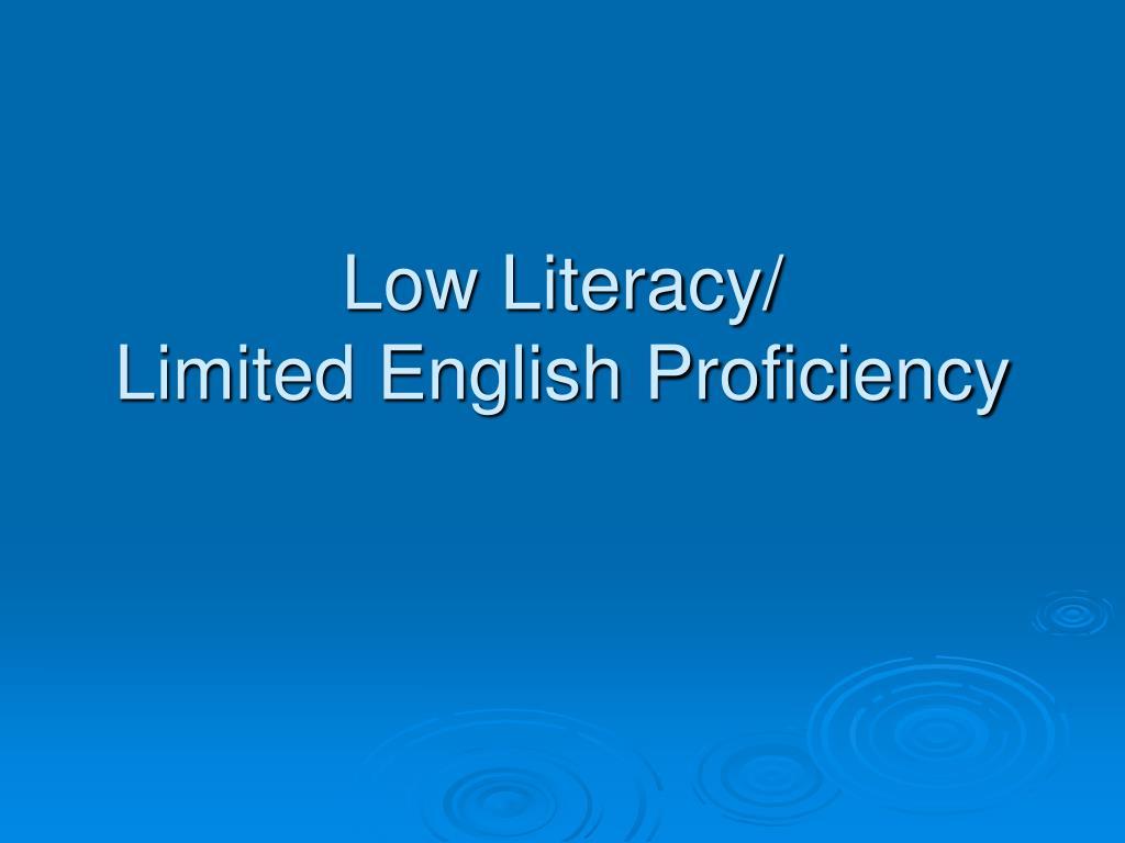 Low Literacy/