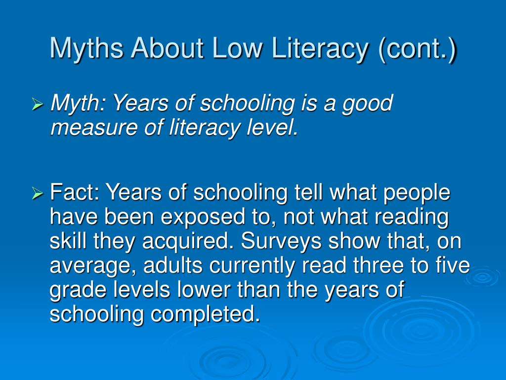 Myths About Low Literacy (cont.)