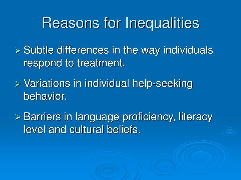 Reasons for Inequalities