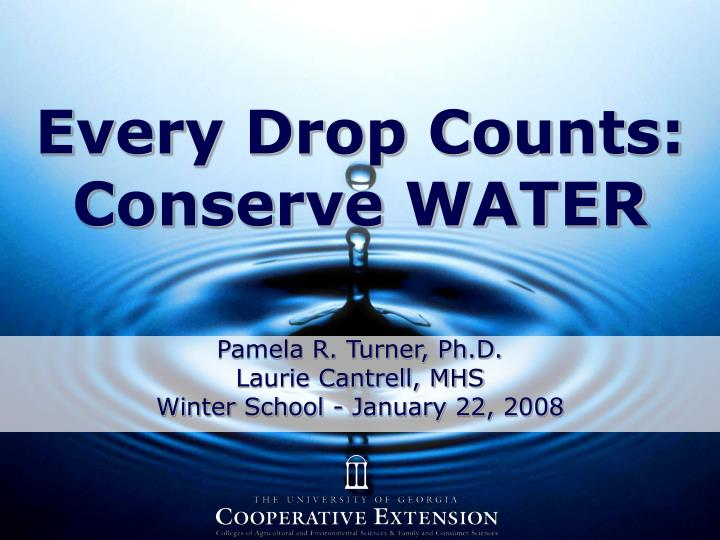 Every drop counts conserve water