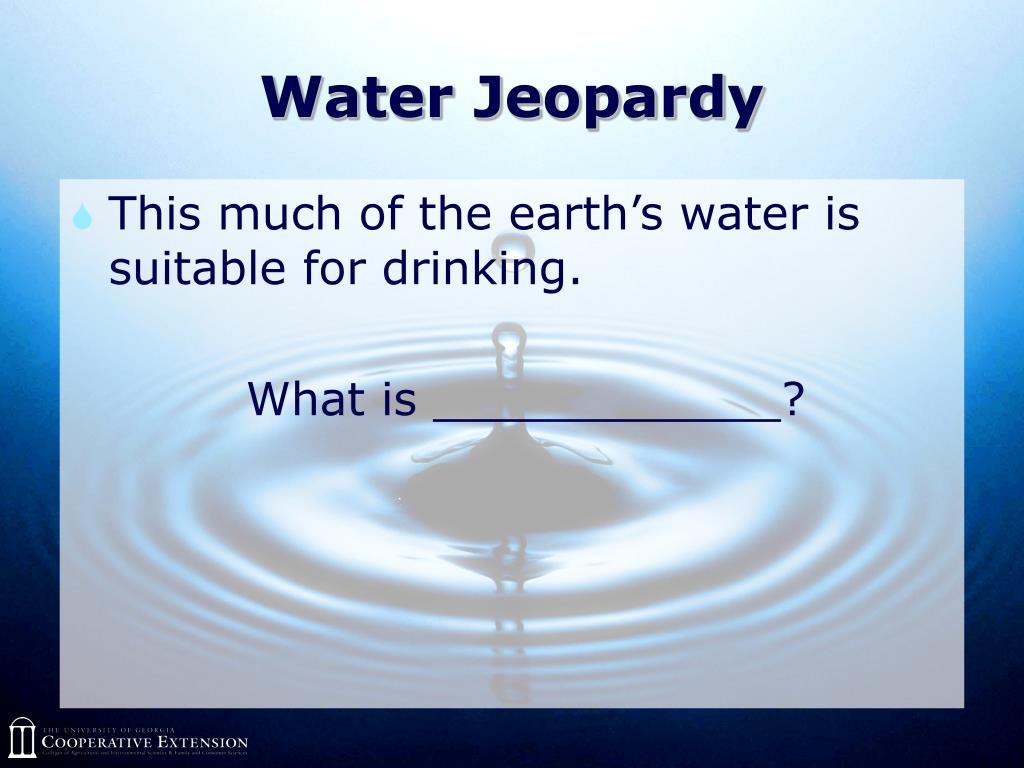 Water Jeopardy