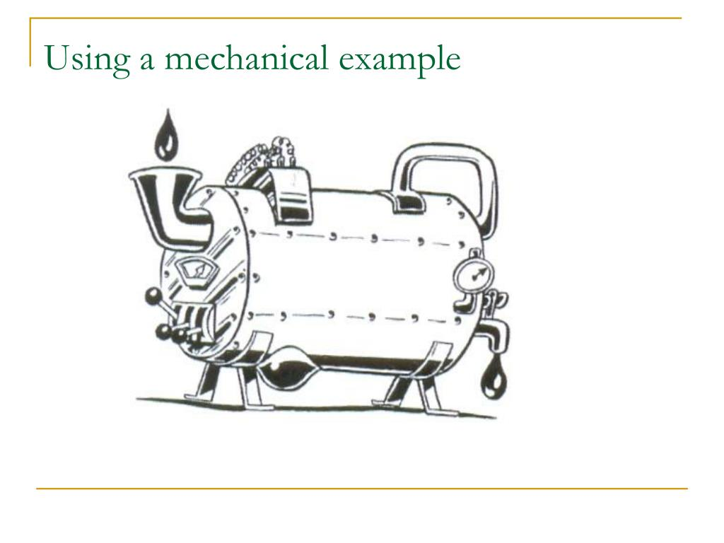 Using a mechanical example