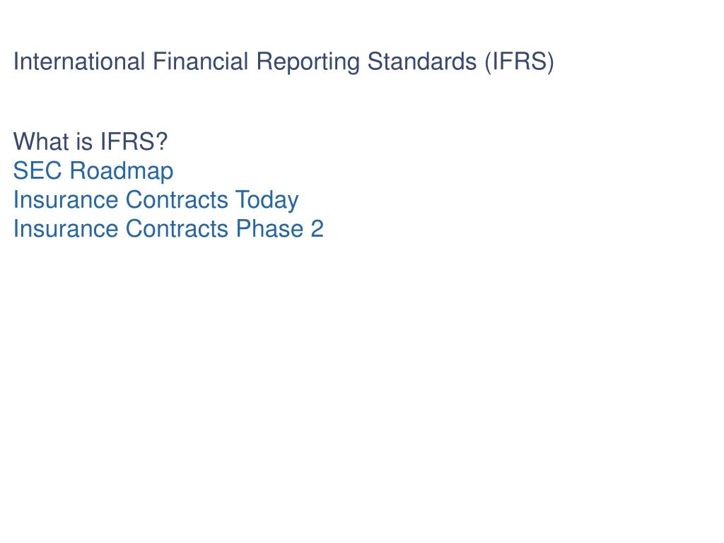 International Financial Reporting Standards (IFRS)