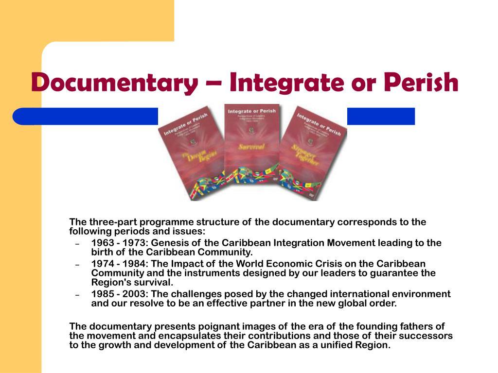 Documentary – Integrate or Perish