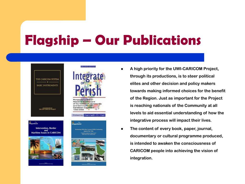 Flagship – Our Publications