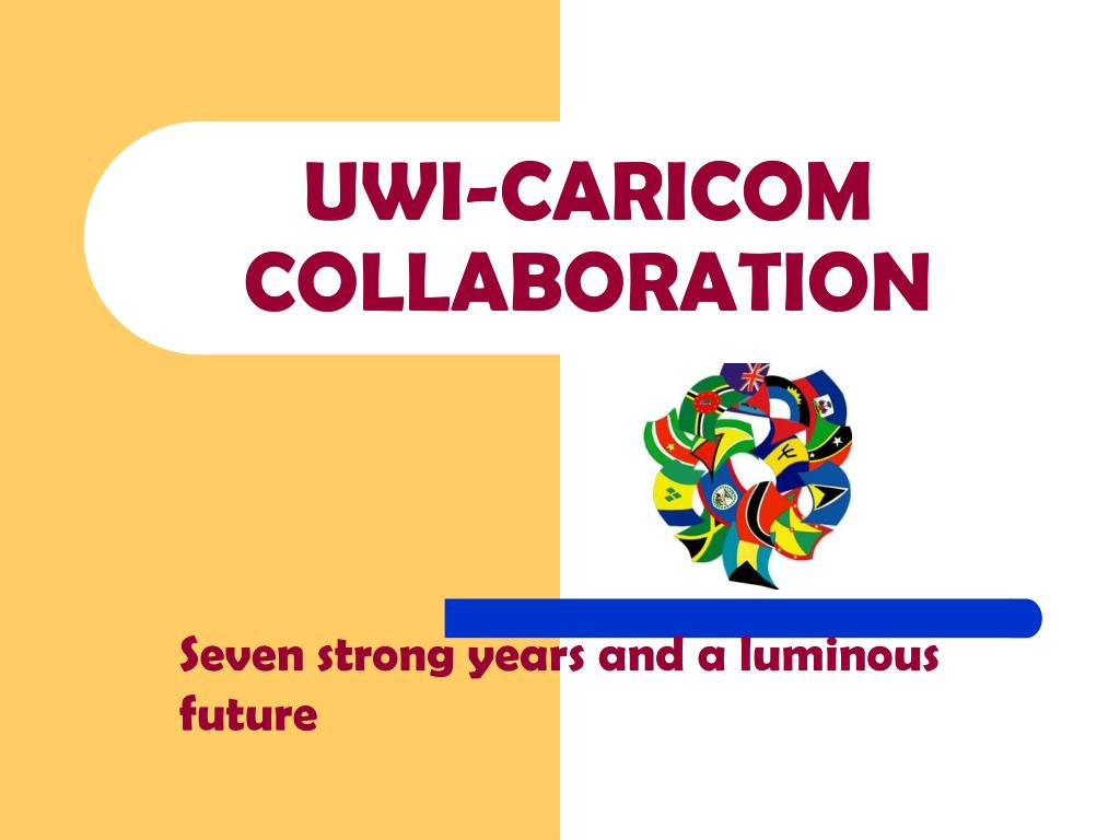 UWI-CARICOM COLLABORATION