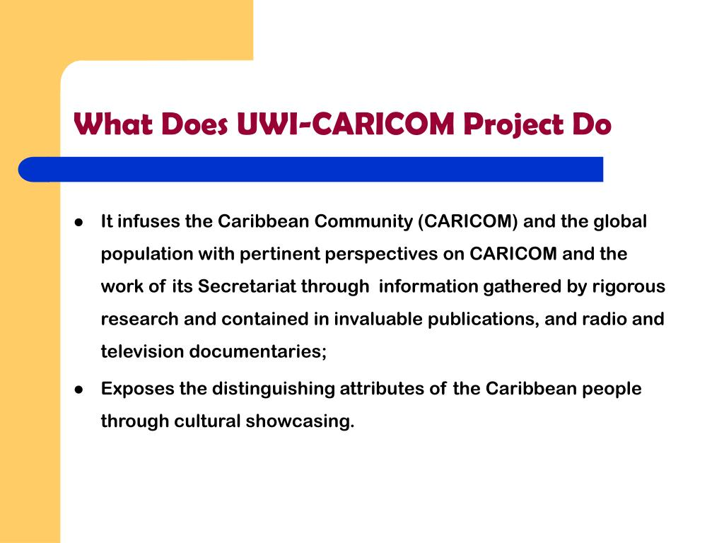 What Does UWI-CARICOM Project Do