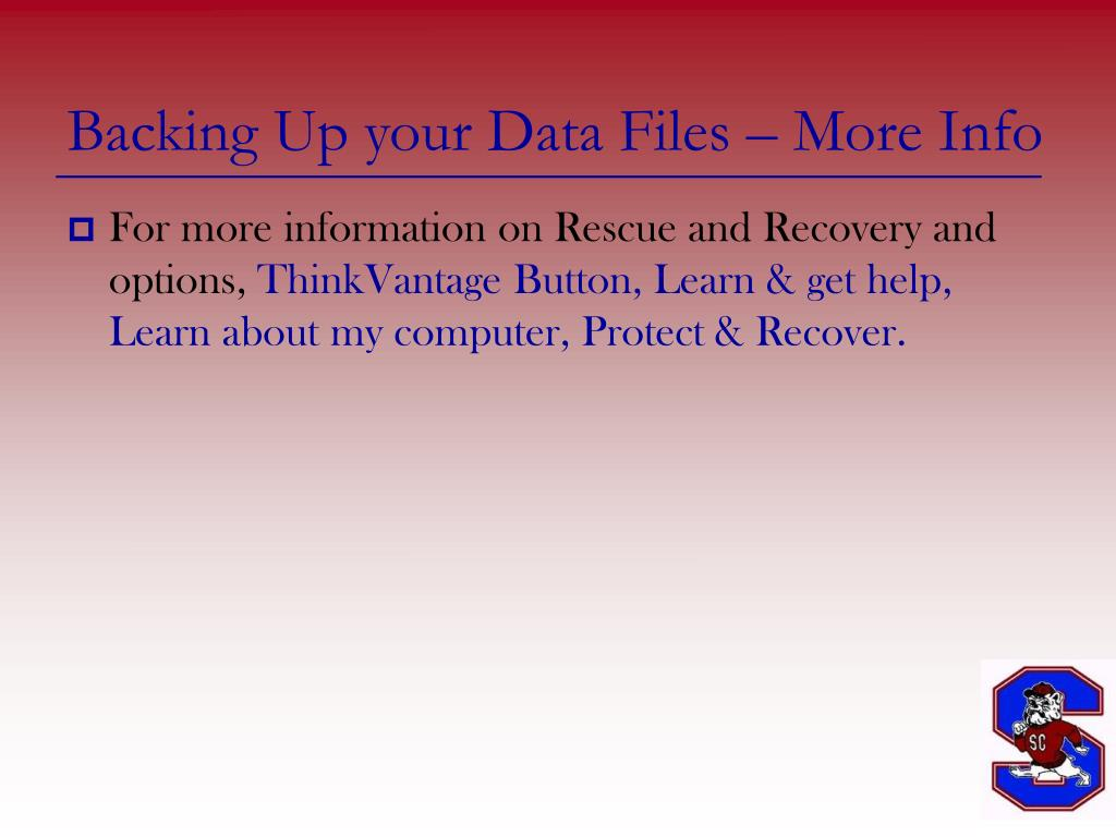 Backing Up your Data Files – More Info