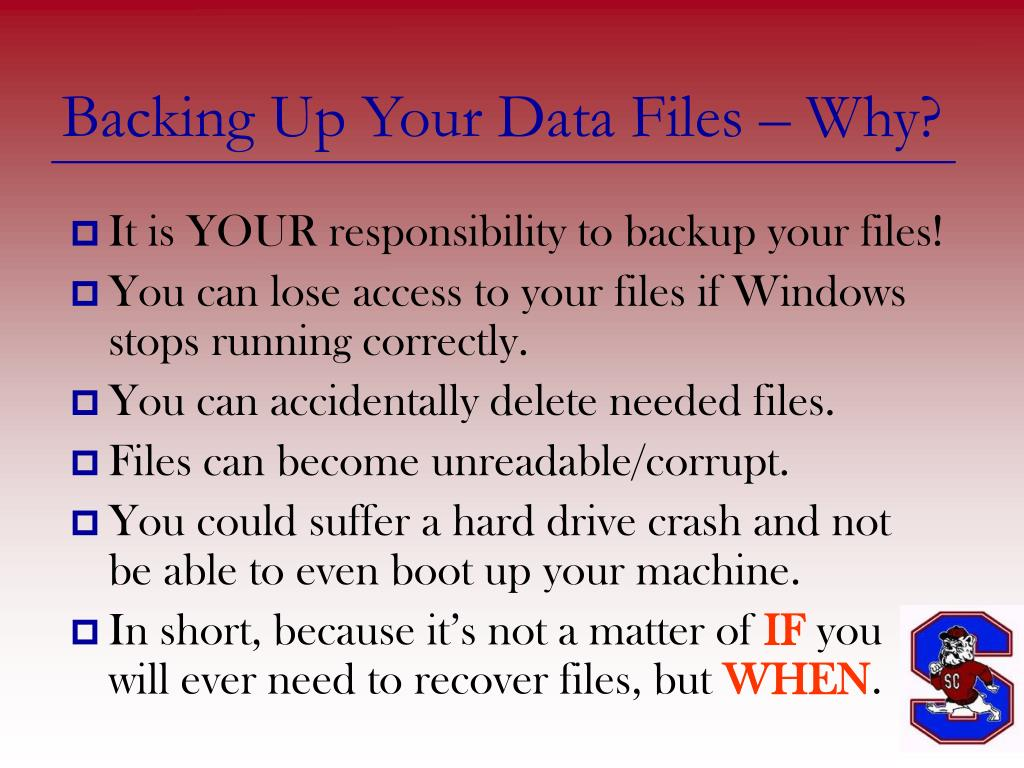 Backing Up Your Data Files – Why?