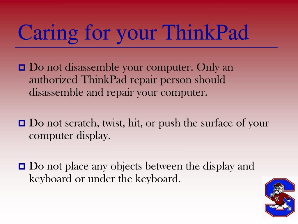 Caring for your ThinkPad