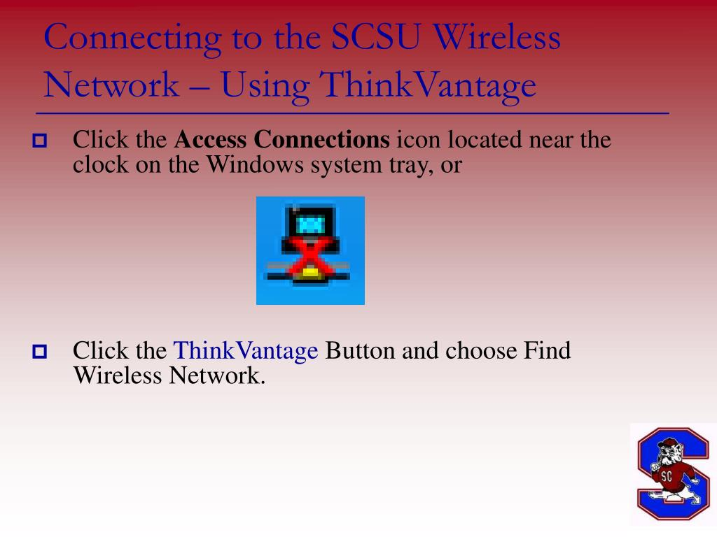 Connecting to the SCSU Wireless Network – Using ThinkVantage