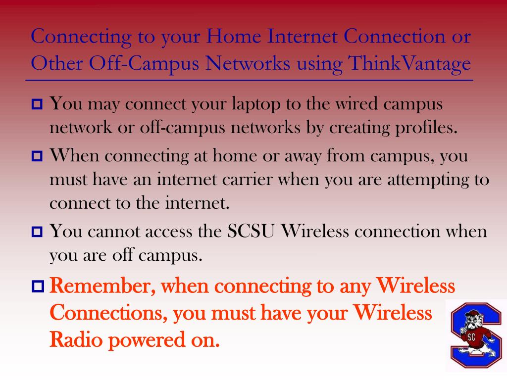 Connecting to your Home Internet Connection or Other Off-Campus Networks using ThinkVantage
