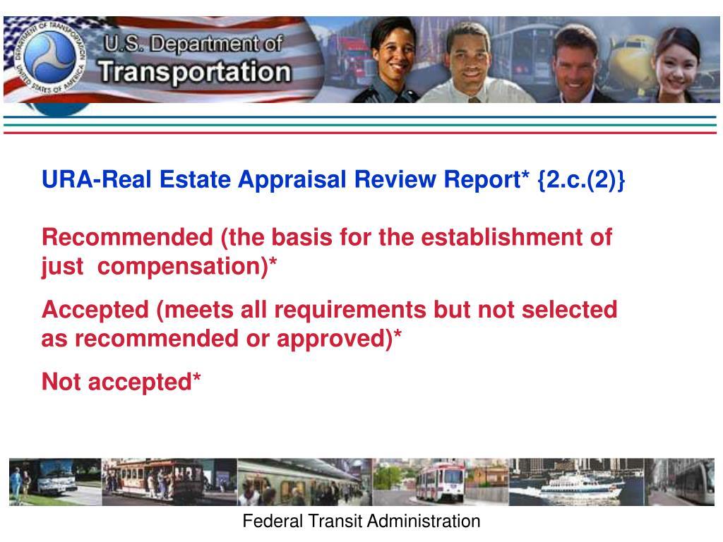 URA-Real Estate Appraisal Review Report* {2.c.(2)}