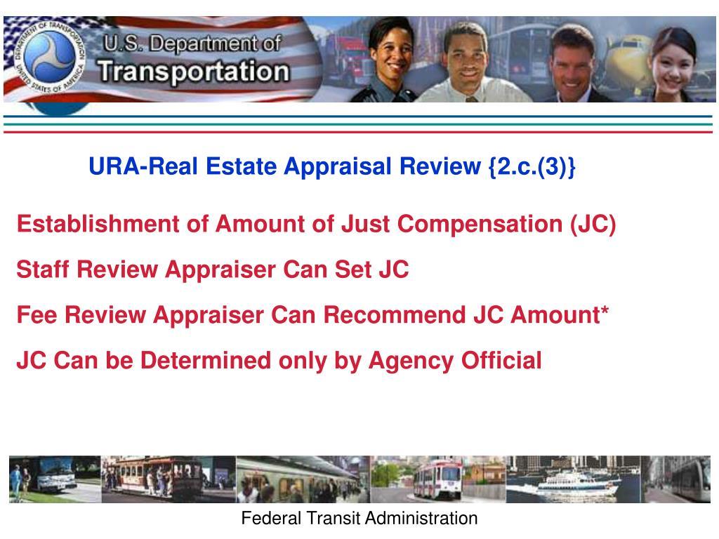 URA-Real Estate Appraisal Review {2.c.(3)}