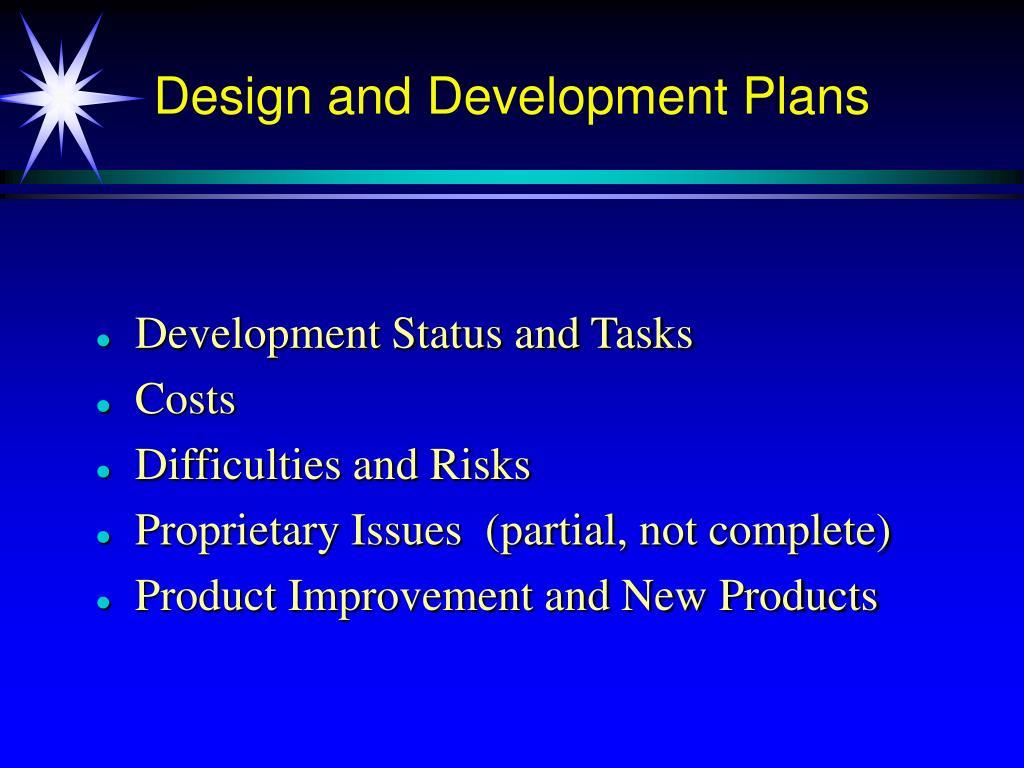 Design and Development Plans