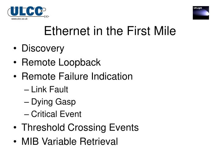Ethernet in the First Mile