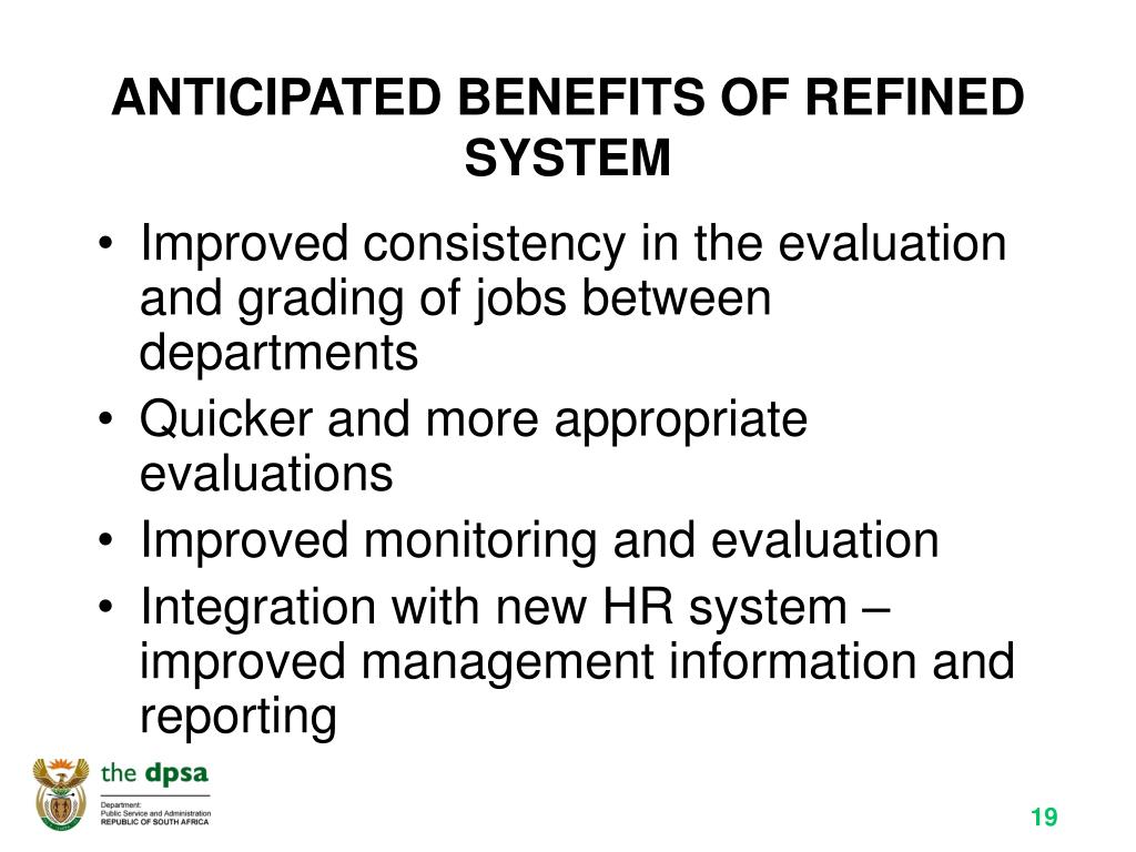 ANTICIPATED BENEFITS OF REFINED SYSTEM