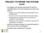 project to refine the system cont