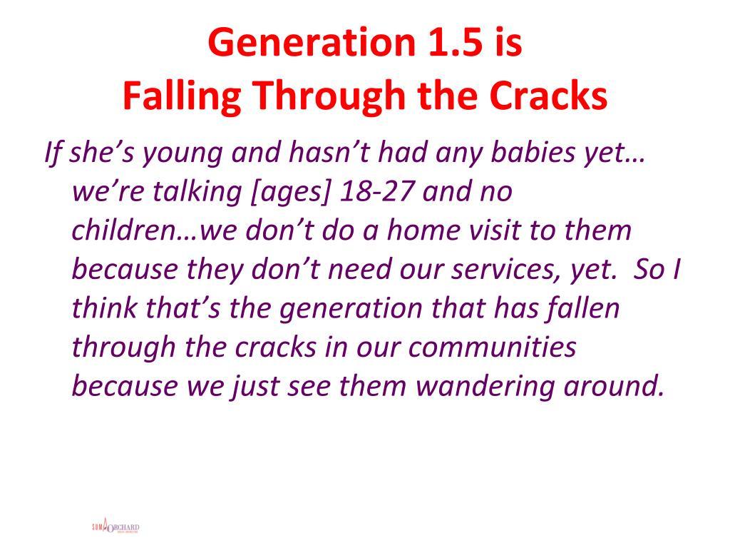 Generation 1.5 is