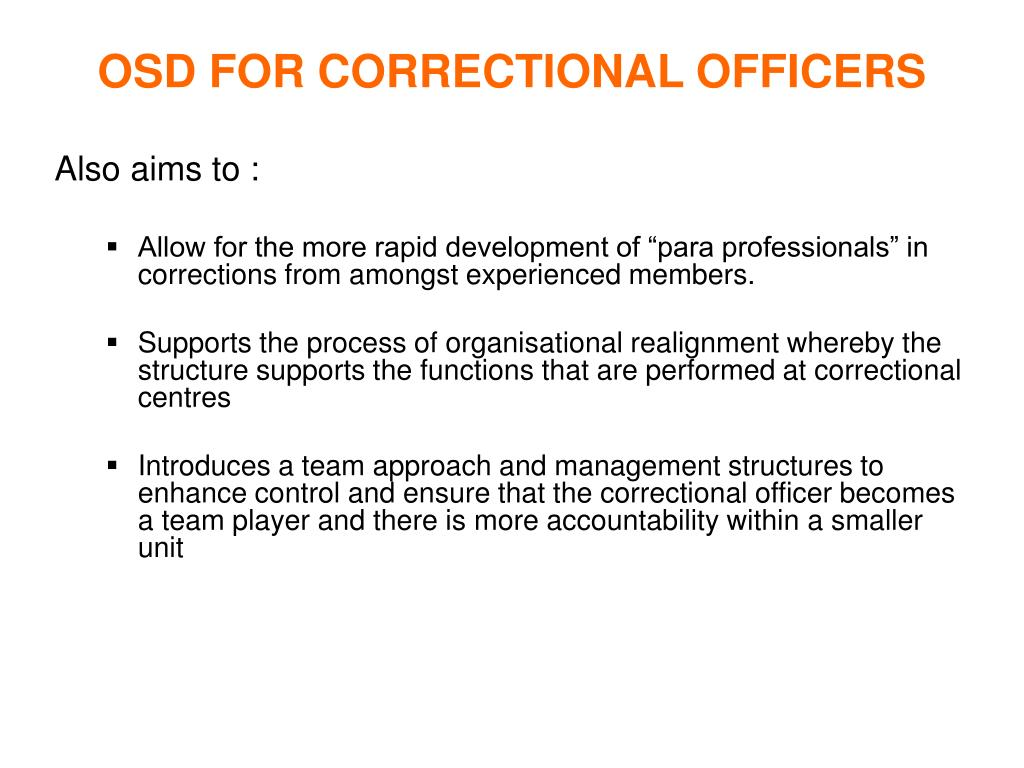 OSD FOR CORRECTIONAL OFFICERS