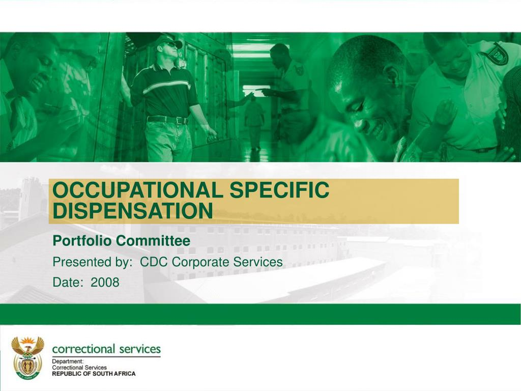 OCCUPATIONAL SPECIFIC DISPENSATION