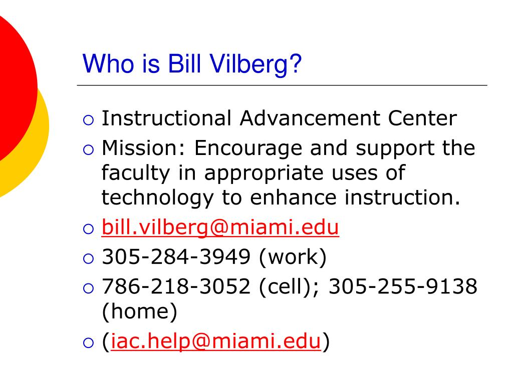 Who is Bill Vilberg?