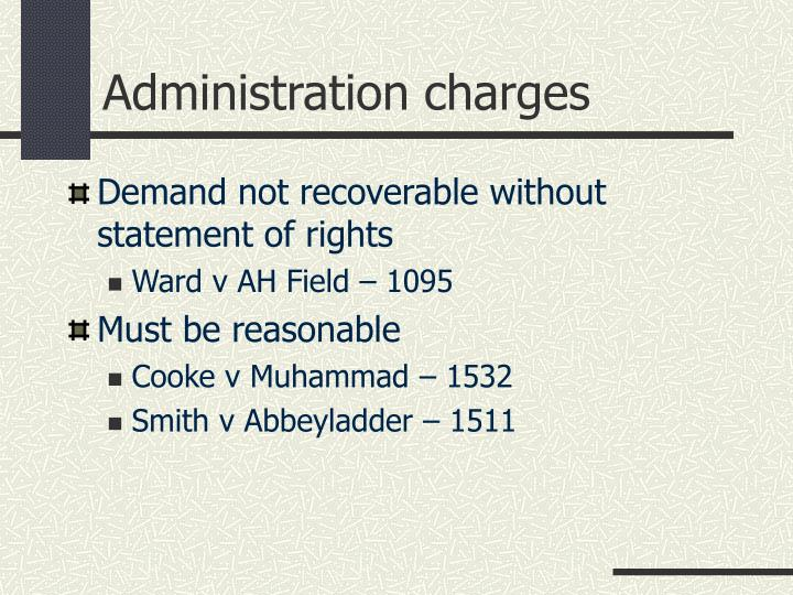 Administration charges