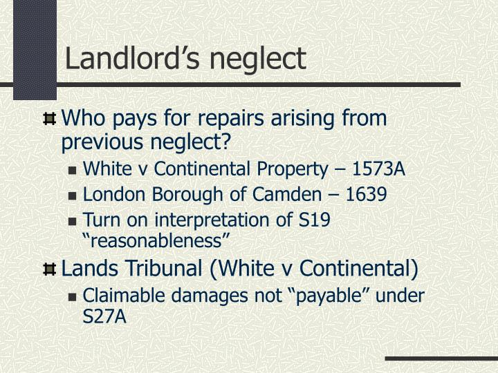 Landlord's neglect