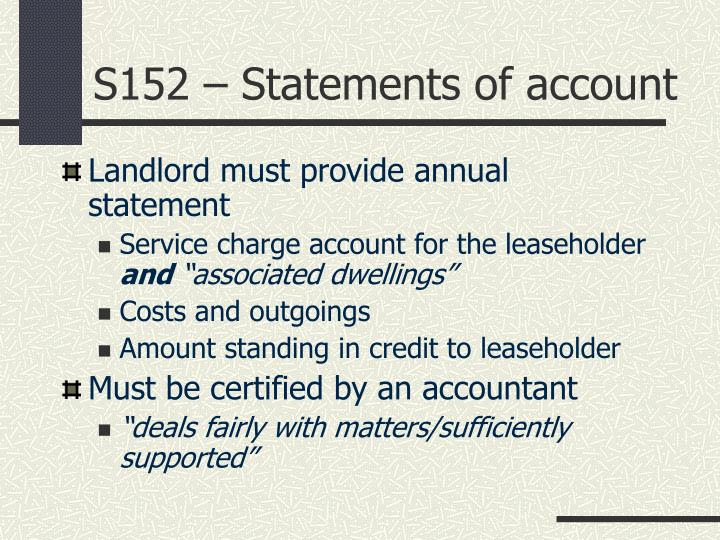 S152 – Statements of account