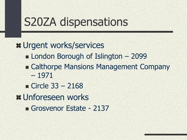 S20ZA dispensations