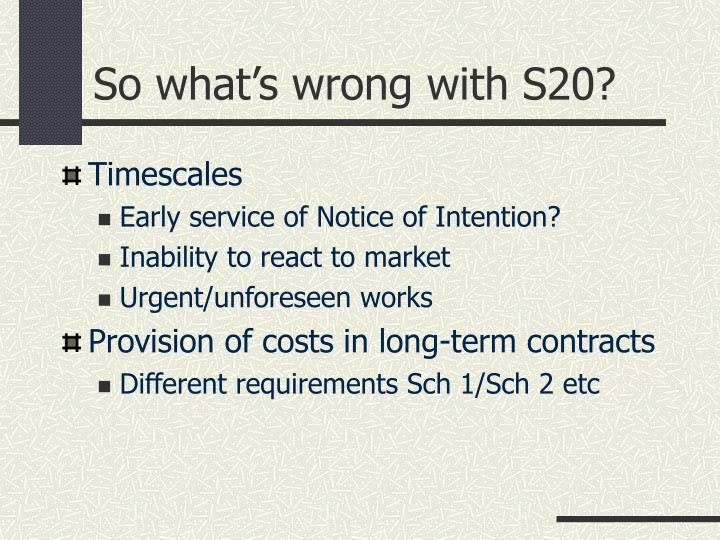 So what's wrong with S20?