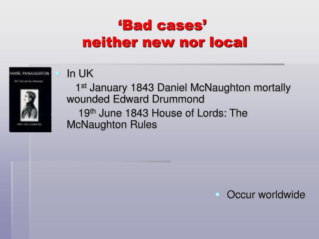 'Bad cases'