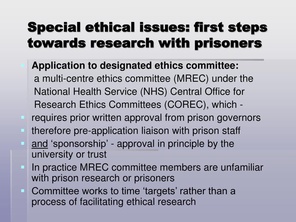 Special ethical issues: first steps towards research with prisoners