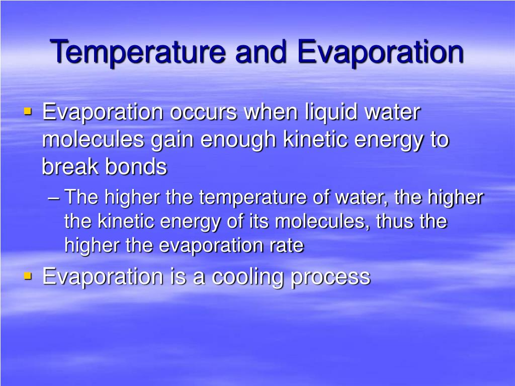 Temperature and Evaporation