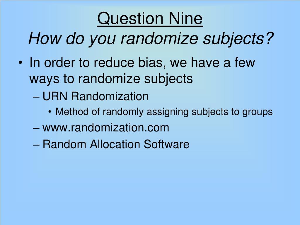 Question Nine