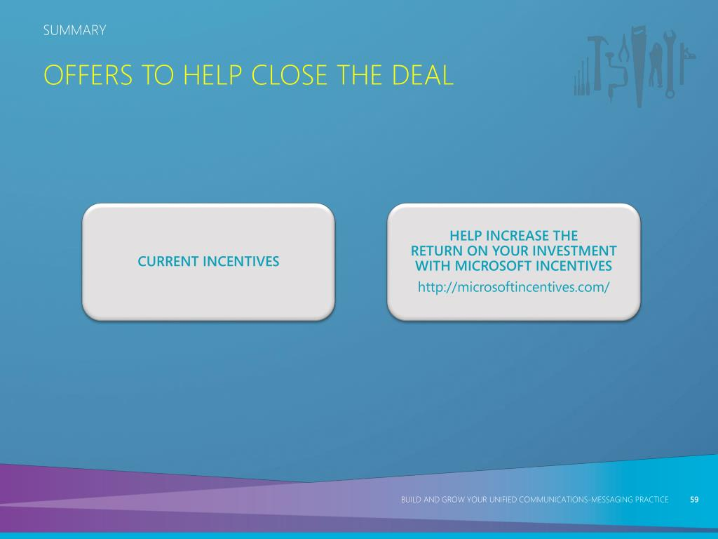 Offers to Help Close the Deal