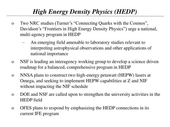 High Energy Density Physics (HEDP)