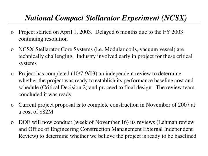 National Compact Stellarator Experiment (NCSX)