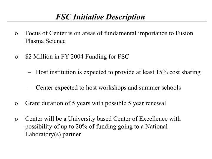 FSC Initiative Description