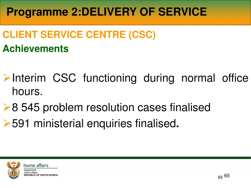 Programme 2:DELIVERY OF SERVICE