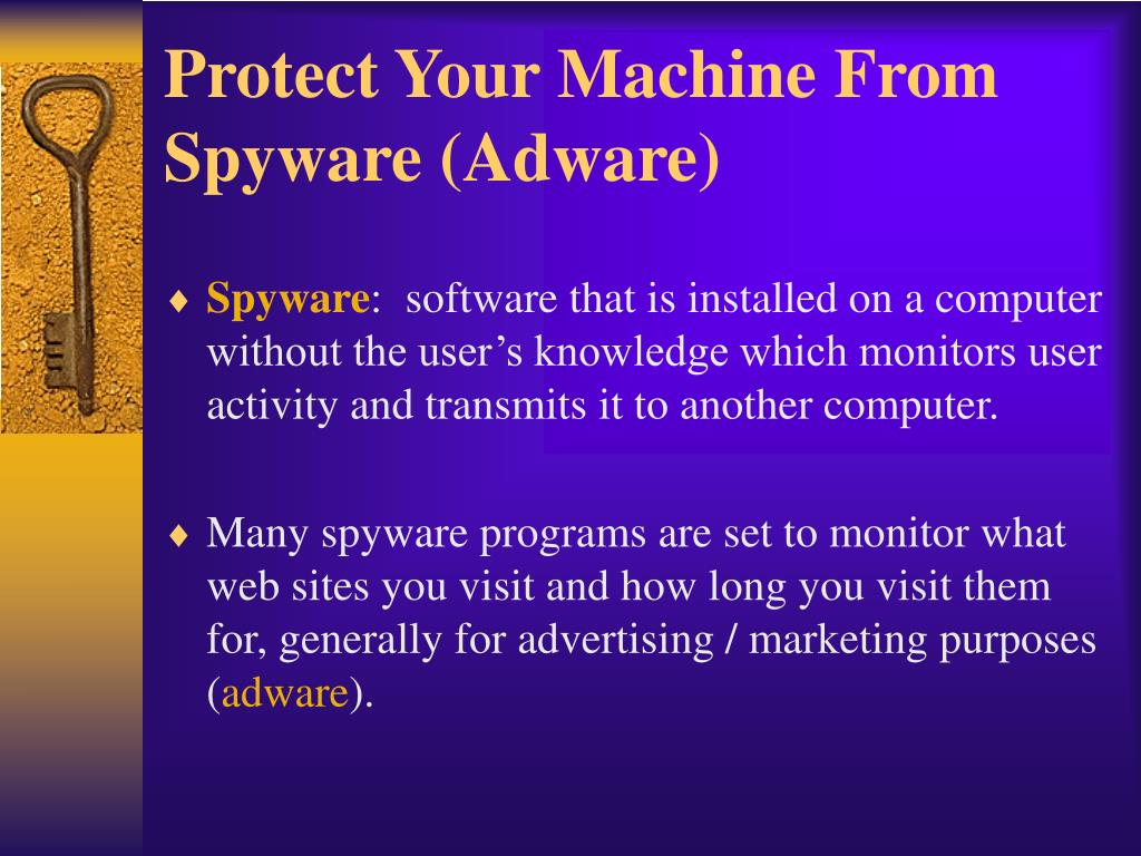 Protect Your Machine From Spyware (Adware)