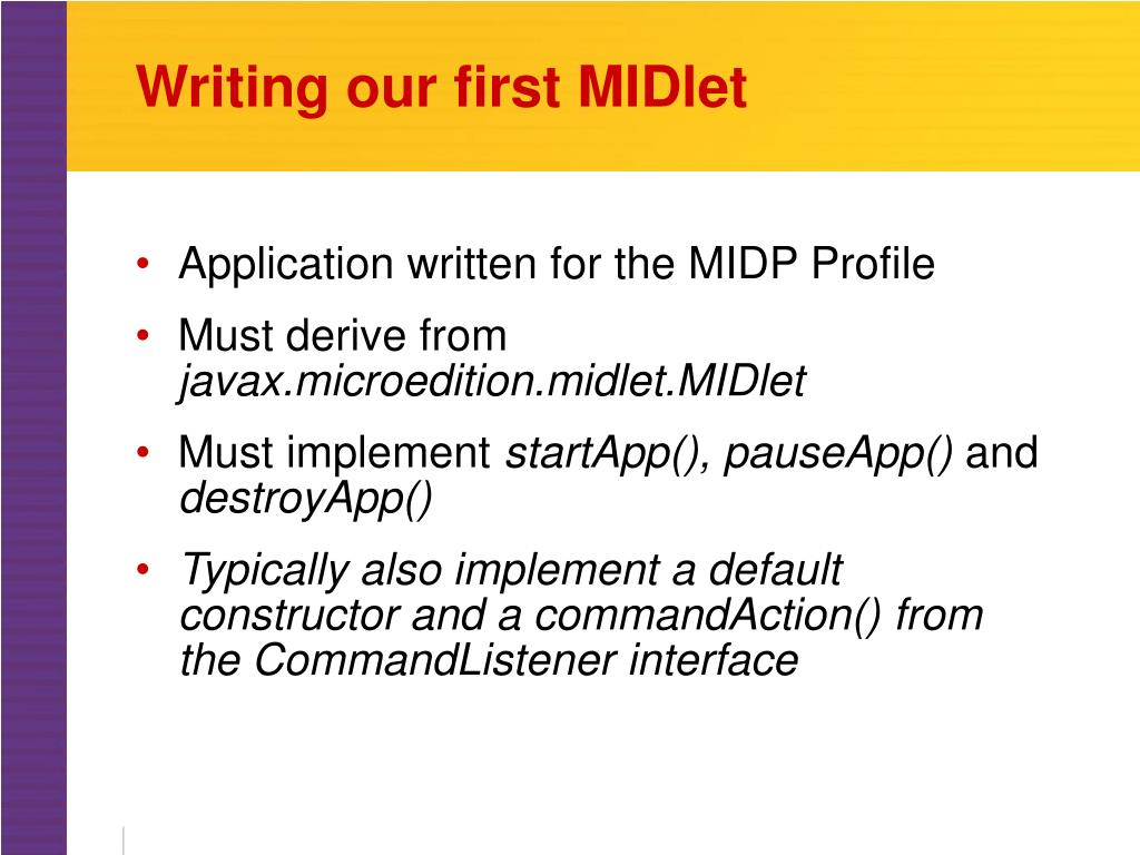 Writing our first MIDlet