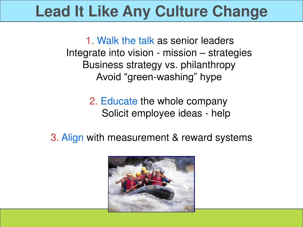 Lead It Like Any Culture Change