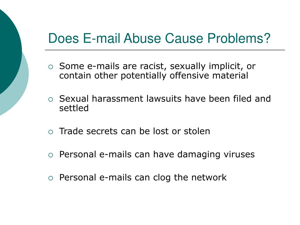 Does E-mail Abuse Cause Problems?