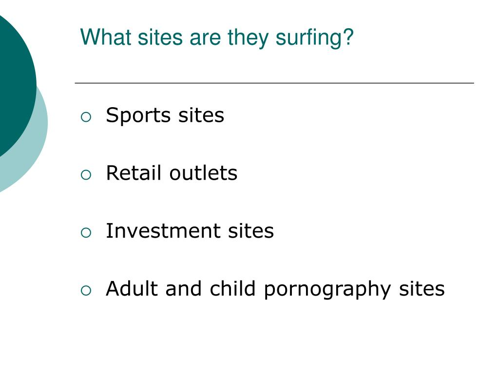 What sites are they surfing?